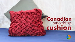 How to make : Canadian Smocking Cushion